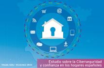 Ciberseguridad y Confianza en los hogares españoles