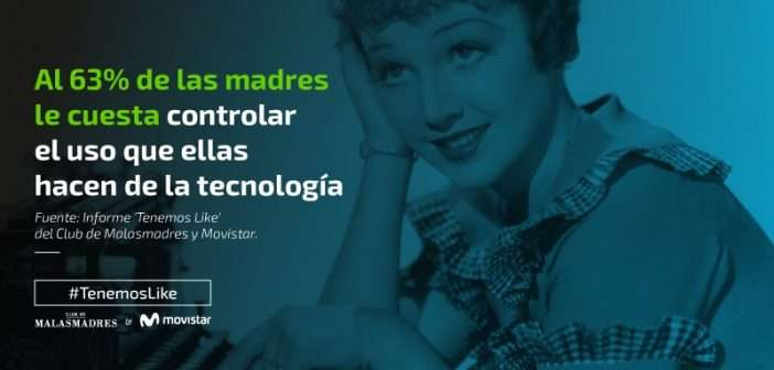 malasmadres, Telefonica, madres, movistar, digital, tecnologías