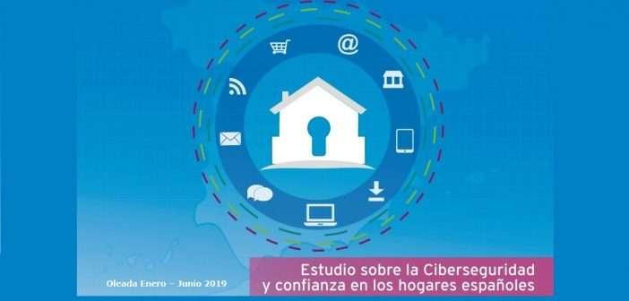 Estudio sobre la ciberseguridad y confianza de los hogares españoles (octubre 2019)