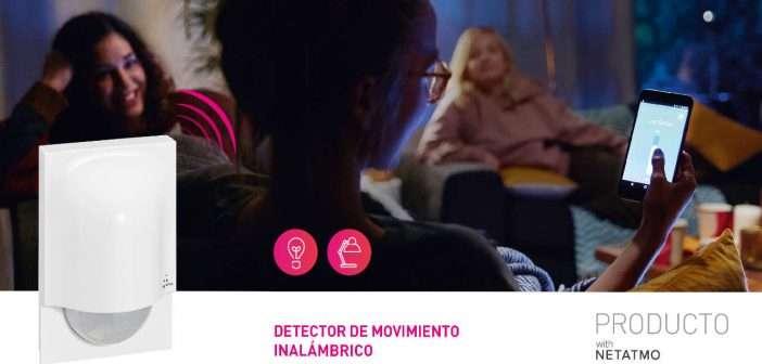 """Un paso más en el hogar conectado con el detector de movimiento inalámbrico """"With netatmo"""" de Legrand"""
